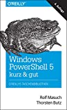 Windows PowerShell 5 – kurz & gut