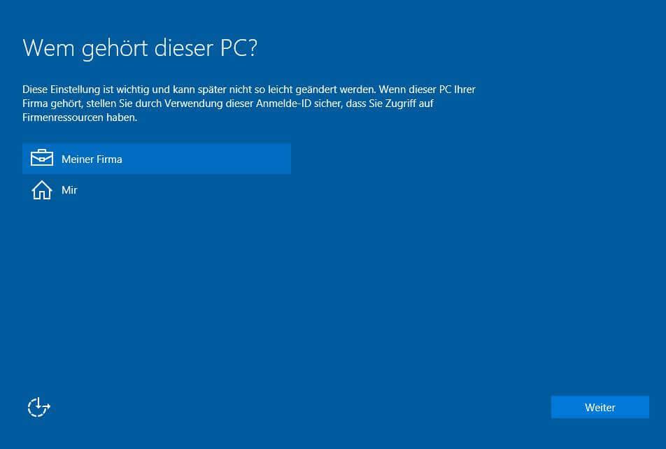Windows 10 Installation - Auswahl Firma / Privat